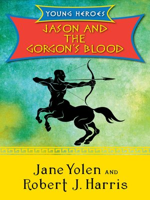 cover image of Jason and the Gorgon's Blood