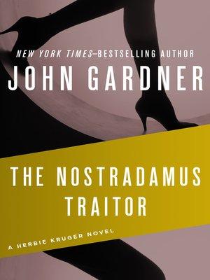 cover image of Nostradamus Traitor
