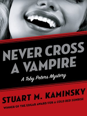 cover image of Never Cross a Vampire
