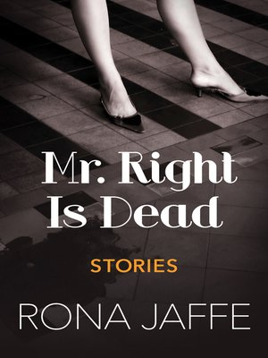 Mr. Right Is Dead: Stories