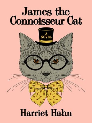 cover image of James the Connoisseur Cat