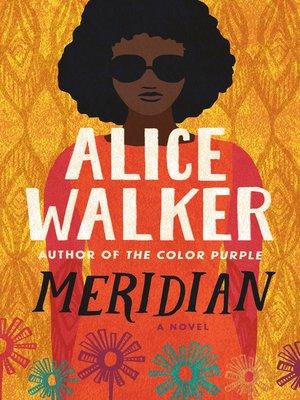 meridian by alice walker essay