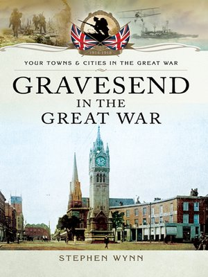 cover image of Gravesend in the Great War