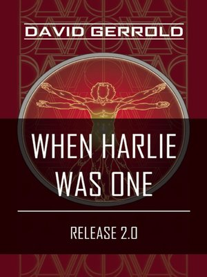 cover image of When HARLIE Was One