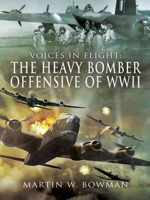 cover image of The Heavy Bomber Offensive of WWII
