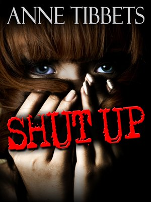 cover image of Shut Up