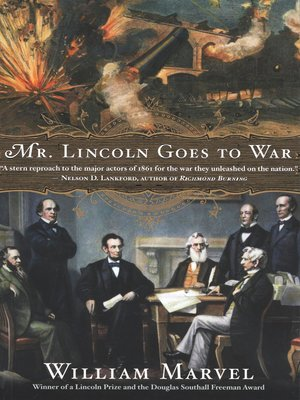 cover image of Mr. Lincoln Goes to War