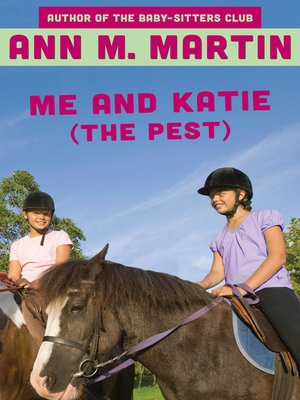 cover image of Me and Katie (the Pest)