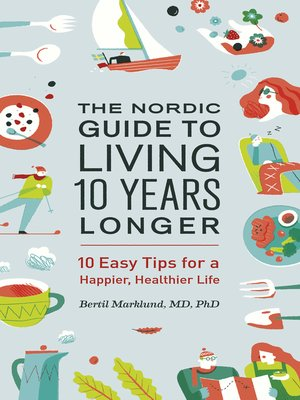 cover image of The Nordic Guide to Living 10 Years Longer