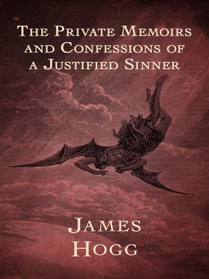 cover image of The Private Memoirs and Confessions of a Justified Sinner