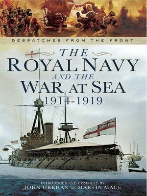 cover image of The Royal Navy and the War at Sea, 1914–1919