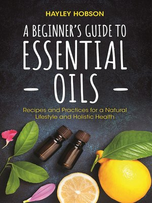cover image of A Beginner's Guide to Essential Oils