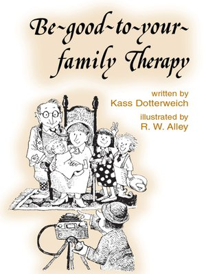 cover image of Be-good-to-your-family Therapy