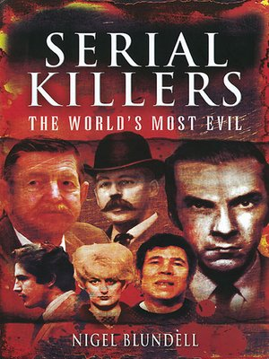 cover image of The World's Most Evil: Serial Killers, Book 1
