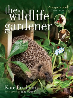 cover image of The Wildlife Gardener