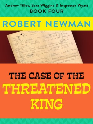 cover image of The Case of the Threatened King