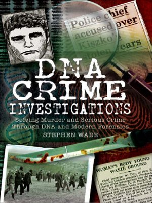 cover image of DNA Crime Investigations