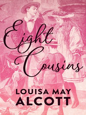 cover image of Eight Cousins, Book 1