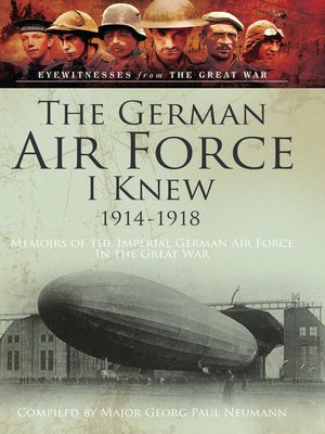 cover image of The German Air Force I Knew 1914-1918