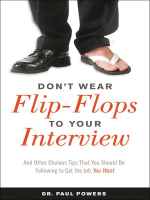 cover image of Don't Wear Flip-Flops to Your Interview