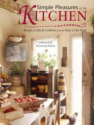 cover image of Simple Pleasures of the Kitchen