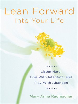 cover image of Lean Forward Into Your Life