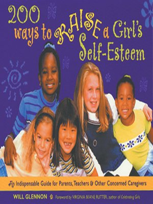 cover image of 200 Ways to Raise a Girl's Self-Esteem