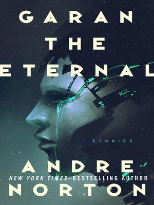 cover image of Garan the Eternal