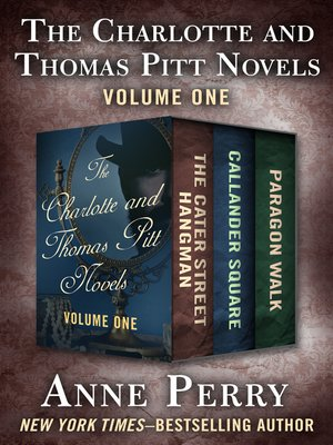 cover image of The Charlotte and Thomas Pitt Novels Volume One