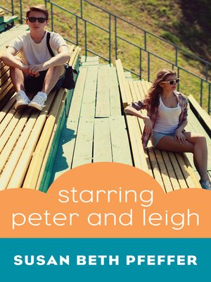 cover image of Starring Peter and Leigh