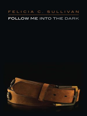 cover image of Follow Me into the Dark