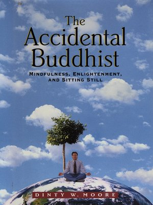 cover image of The Accidental Buddhist