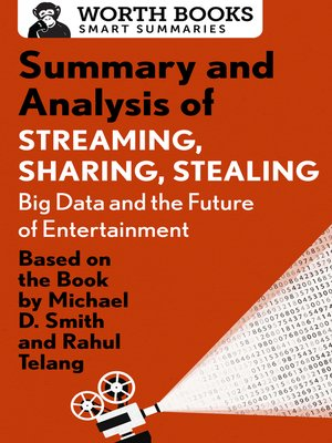 cover image of Summary and Analysis of Streaming, Sharing, Stealing