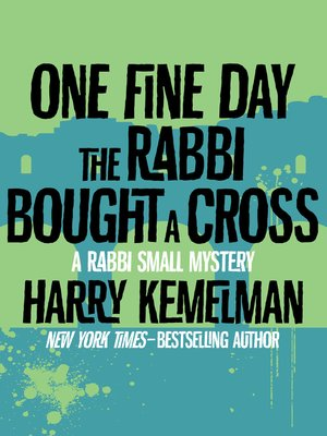 cover image of One Fine Day the Rabbi Bought a Cross