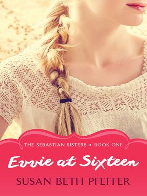 cover image of Evvie at Sixteen