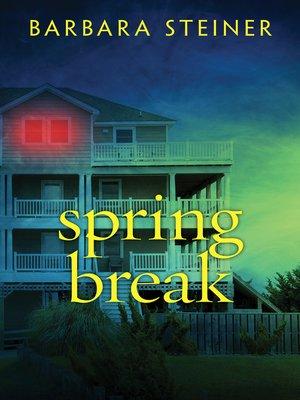 cover image of Spring Break