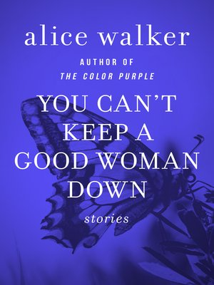 cover image of You Can't Keep a Good Woman Down
