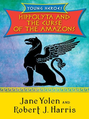 cover image of Hippolyta and the Curse of the Amazons