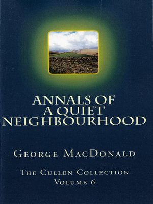 cover image of Annals of a Quiet Neighborhood