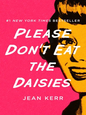 cover image of Please Don't Eat the Daisies