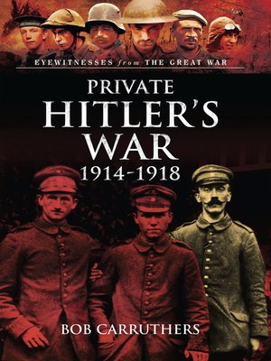 cover image of Private Hitler's War, 1914–1918