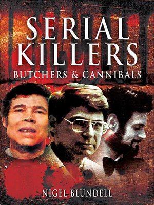 cover image of Butchers & Cannibals: Serial Killers, Book 2