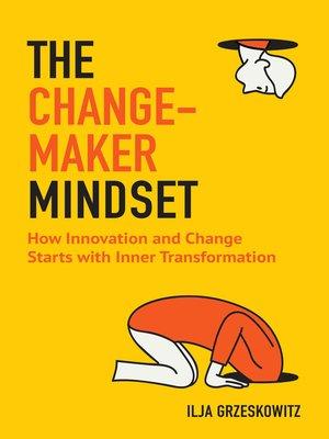 cover image of The Changemaker Mindset