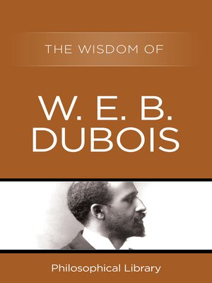 cover image of The Wisdom of W.E.B. DuBois