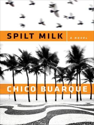 Spilt Milk By Linda Vujnov Overdrive Rakuten Overdrive Ebooks