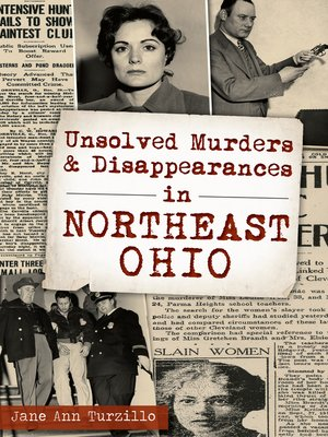 cover image of Unsolved Murders & Disappearances in Northeast Ohio