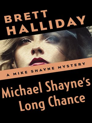 cover image of Michael Shayne's Long Chance