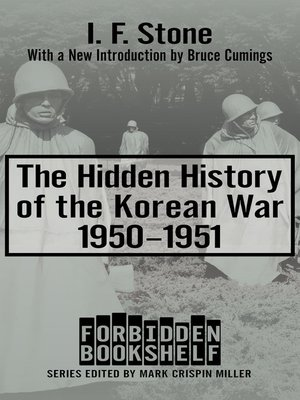 cover image of The Hidden History of the Korean War, 1950–1951