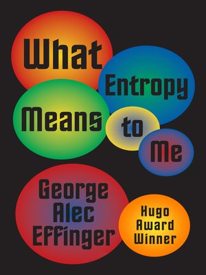 cover image of What Entropy Means to Me