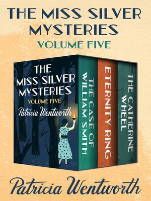 cover image of The Miss Silver Mysteries Volume Five